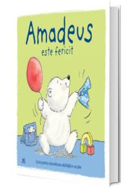 Amadeus este fericit - Carte pentru dezvoltarea abilitatilor sociale