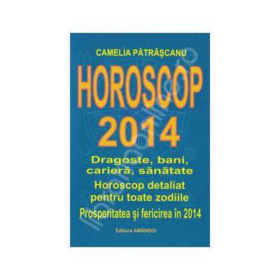 Horoscop 2014. Dragoste, bani, cariera, sanatate. Horoscop detaliat pentru toate zodiile. Prosperitatea si fericirea in 2014