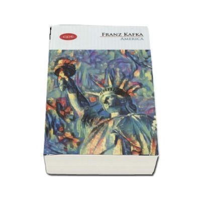America - Franz Kafka (Colectia Carte pentru toti)