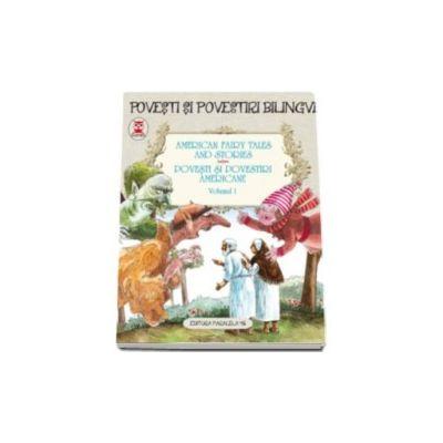 American fairy tales and stories - Povesti si povestiri americane volumul I (editie bilingva)
