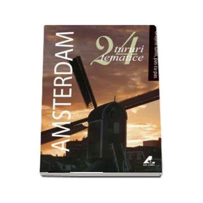 Amsterdam - Orasele lumii, pas cu pas