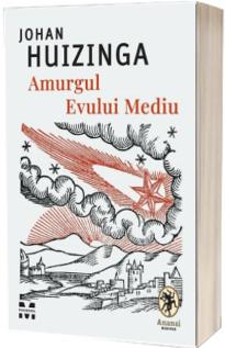 Amurgul Evului Mediu