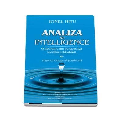 Analiza de intelligence. O abordare din perspectiva teoriilor schimbari, editia a II-a revazuita si adaugita