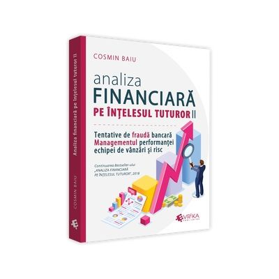 Analiza financiara pe intelesul tuturor II.
