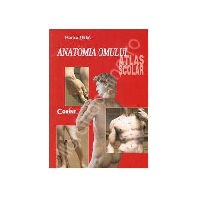 Anatomia omului. Atlas scolar. Editie revizuita
