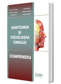 Anatomia si Fiziologia Omului. Compendiu - Editia a II-a
