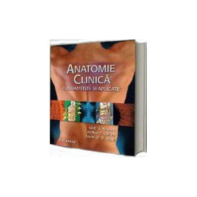 Anatomie clinica. Fundamente si aplicatii - Editia a VI-a