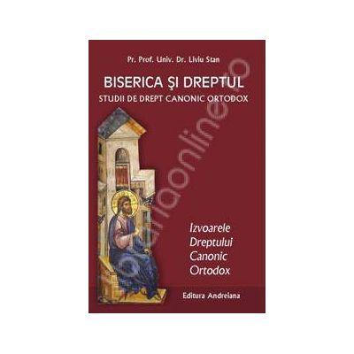 Biserica si dreptul. Studii de drept canonic ortodox. Izvoarele dreptului canonic ortodox volumul 2