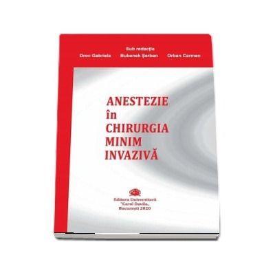 Anestezie in chirurgia minim invaziva