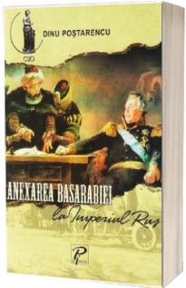 Anexarea Basarabiei la Imperiul Rus