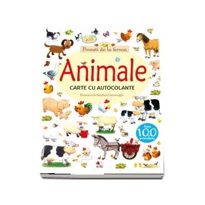 Animale, carte cu autocolante - Povesti de la ferma (peste 100 de autocolante)