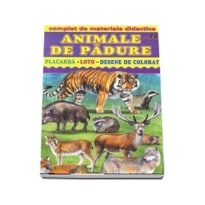 Animale de padure - Placarda, Loto, Desene de colorat. Complet de materiale didactice