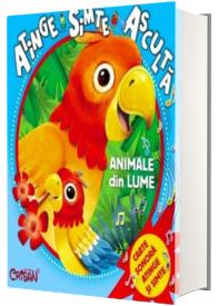 Animale din lume (Atinge, simte, asculta)