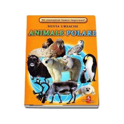 Animale Polare - Sa cunoastem lumea impreuna! (Contine 16 cartonase cu imagini color)