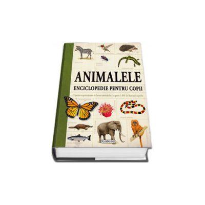Animalele. Enciclopedie pentru copii (Peste 1.000 de ilustratii superbe)