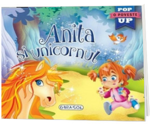 Anita si unicornul. O poveste Pop Up