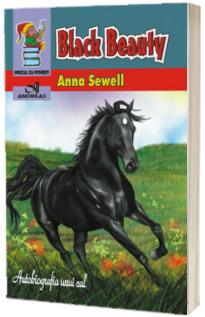 Anna Sewell - Black Beauty. Autobiografia unui cal