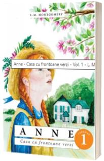 Anne. Casa cu frontoane verzi. vol. I