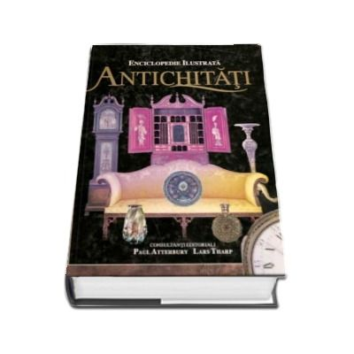 Antichitati - Enciclopedie ilustrata