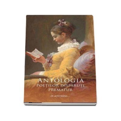 Antologia poetilor disparuti prematur