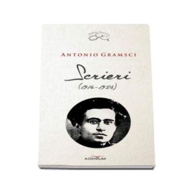 Antonio Gramsci - Scrieri (1914-1926)