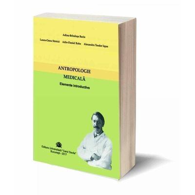 Antropologie Medicala. Elemente introductive