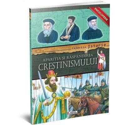 Aparitia si raspandirea Crestinismului