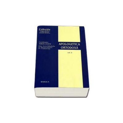 Apologetica ortodoxa volumul II