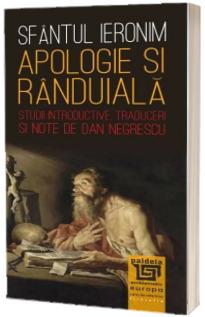 Apologie si randuiala. Studii introductive, traduceri si note de Dan Negrescu