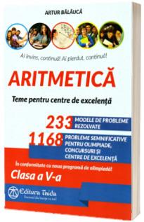 Aritmetica. Olimpiade, concursuri si centre de excelenta. Clasa a V-a - Editia a XI-a