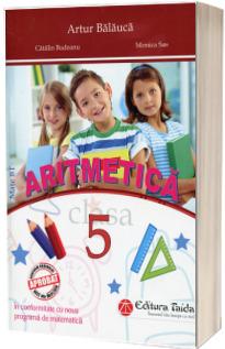 Aritmetica pentru clasa a V-a. Contine o brosura cu rezultate, indicatii si solutii