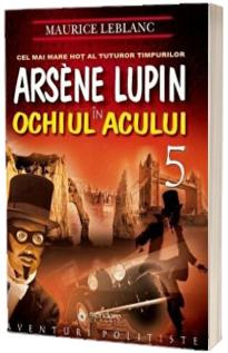 Arsene Lupin in Ochiul Acului (5)