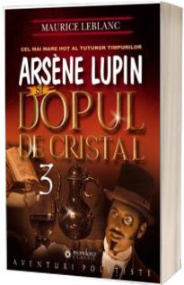 Arsene Lupin si dopul de cristal (3)
