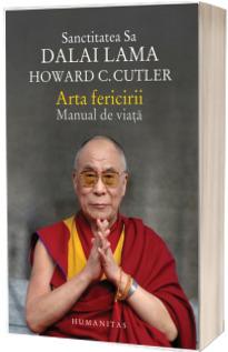 Arta fericirii. Manual de viata - Dalai Lama