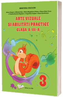 Arte vizuale si abilitati practice - manual clasa a III-a