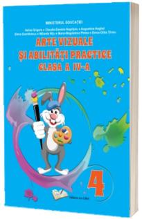 Arte vizuale si abilitati practice - manual clasa a IV-a