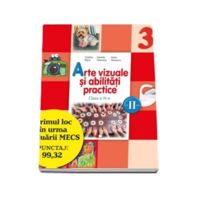 Arte vizuale si abilitati practice. Manual pentru clasa a III-a, pentru semestrul II - Contine editie digitala