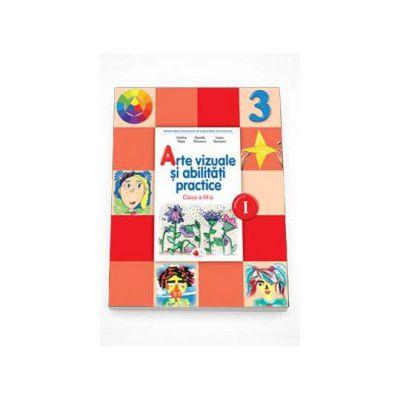 Arte vizuale si abilitati practice Manual pentru clasa a III-a semestrul I (Contine editia digitala)