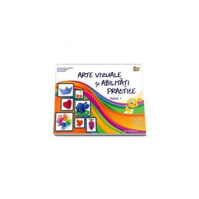 Arte vizuale si abilitati practice pentru clasa I  - Valentina Stefanescu Caradeanu