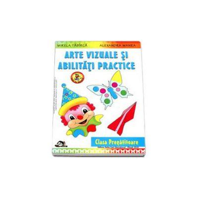 Arte vizuale si abilitati practice pentru clasa pregatitoare - Editia 2015 Colectia Leo te invata