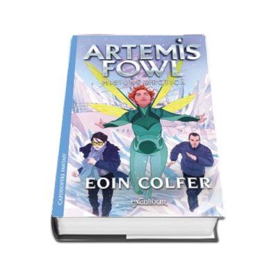 Artemis Fowl 2: Misiune arctica (Editie hardcover)
