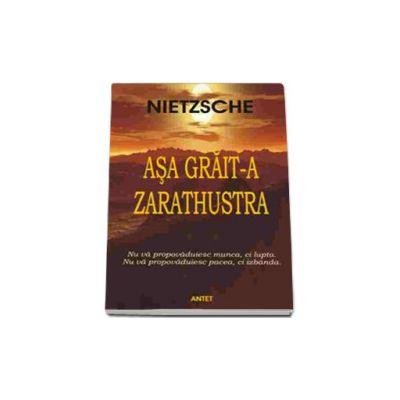 Asa grait-a Zarathustra (Friedrich Nietzsche)