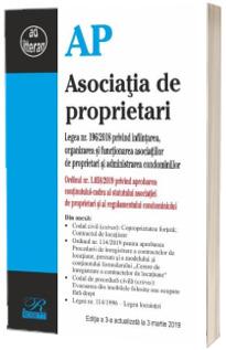 Asociatia de proprietari. Editia a III-a, actualizata la 3 martie 2019