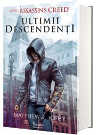 Assassin's Creed. Ultimii descendenti
