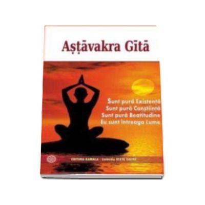 Astavakra Gita - Traducere din limba engleza Simona Trandafir