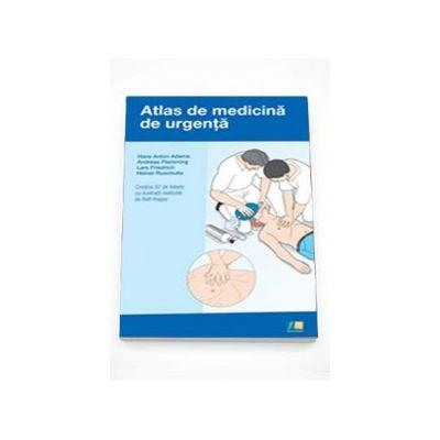 Atlas de medicina de urgenta - Contine 87 de tabele cu ilustratii realizate de Ralf Hoppe