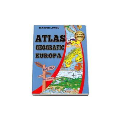 Atlas Geografic Europa - Marius Lungu