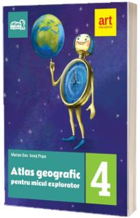 Atlas geografic pentru micul explorator, clasa a IV-a