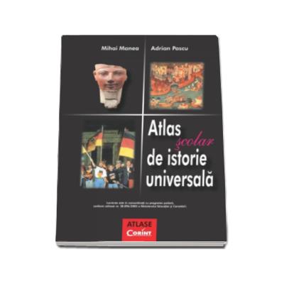 Atlas Scolar de Istorie Universala (Adrian Pascu)