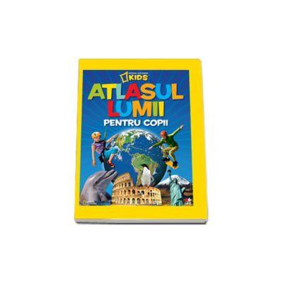 Atlasul lumii pentru copii - Editie cartonata (Reeditare)